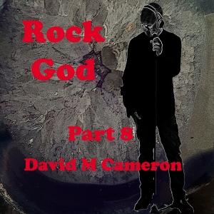 Rock God Part 8