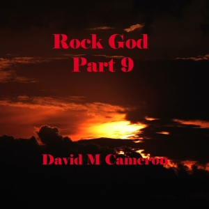 Rock God Part 9