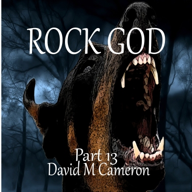 Rock God Part 13